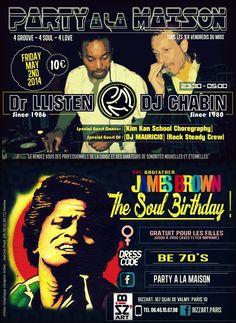 """Création by JeeOne Prod. (Flyer """"front & back"""", Party A La Maison """"James Brown, The Soul Birthday"""") pour Shaker Llisten (Dr. Llisten)"""