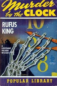 Murder By the Clock | Rufus King