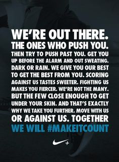 """We"" means more than one, a chance to do more. More options, more action, more wins. We will #makeitcount. #nike"