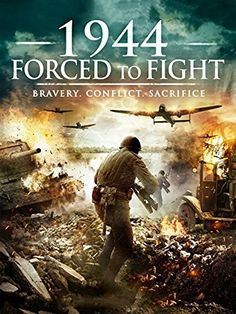 1944 : Forced to Fight 2015  In 1944 the Battle of Tannenberg would become one of the bloodiest conflicts of World War II. The SS are repelling the Russian invasion of Germany, but half of the infantry is made up of eastern Europeans, drafted in from Siberian labor camps and forced to fight their own brothers.16