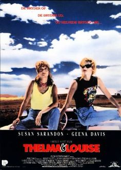 When my story started.. playing Thelma.. Kerry's 2011-2012 Thelma And Louise (1991) - Ridley Scott