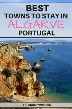 Are you looking for the best area to stay in Algarve? Check out our list of the 7 best towns in Algarve with amazing beaches, pretty old towns and fab food.