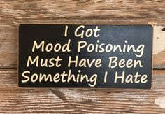 Wood Signs Sayings Signage 29 Ideas Sign Quotes, Cute Quotes, Funny Quotes, Hilarious Sayings, Sign Sayings, Hilarious Animals, 9gag Funny, Funny Animal, Funny Memes