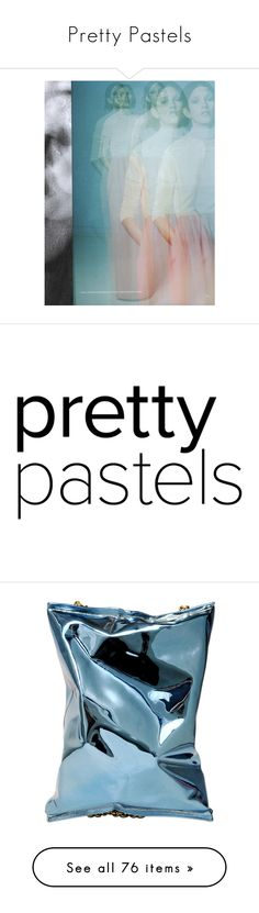 """""""Pretty Pastels"""" by erindream ❤ liked on Polyvore featuring people, backgrounds, editorial tear sheet, editorials, flo gennaro, text, words, fillers, quotes and article"""