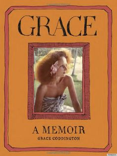 $22 Grace: A Memoir by Grace Coddington | As Anna Wintour's right hand-woman, Coddington has a wealth of knowledge. The creative director of Vogue offers an intimate and nostalgic portrait of her life and career, documenting the drastic changes that have happened in the fashion industry since she first started.