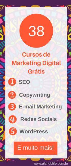38 Cursos de Marketing Digital Grátis - Cursos de #SEO #Copywriting #Emailmarketing #redessociais #WordPress e muito mais. Clique aqui para ver todos. #cursos #cursosgratis #marketingdigital