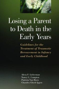 HARDCOVER - Losing a Parent to Death in the Early Years: Guidelines for the Treatment