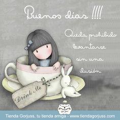 ☀☀ Buenos días!!! ☀☀ Hoy queda prohibido levantarse sin una ilusión. ¿Cuál es la tuya? Feliz día a todas. #FrasesGorjuss #FelizDía #TiendaGorjuss