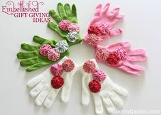 embellished gloves... this calls for a yo-yo maker, which I don't have, but just felt or fabric flowers would be cute, too.