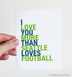Take 10% off with coupon code PIN10 I Love You More than Seattle Loves Football, Seattle Seahawks greeting card, sports gift for boyfriend