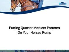 Putting decorative markers into the horse's coat helps draw attention to a well-conditioned show horse. Learn some common patterns of quarter markers to put in your horse's rump in this presentation.