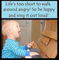Life is too short, be happy!