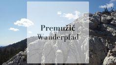 Premužić-Wanderpfad - diesmal bei Sonnenschein