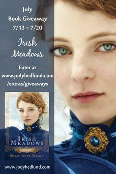 Giveaway at Jody Hedlund's website: Irish Meadows by Susan Anne Mason #BookGiveaway