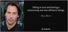 TOP 25 QUOTES BY KEANU REEVES (of 128)   A-Z Quotes