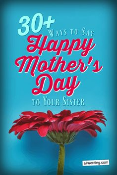A list of ways to say Happy Mother's Day to your sister. Includes sweet, sincere, and funny Mother's Day wishes for sis. Happy Mothers Day Sister, Wishes For Sister, Happy Mother Day Quotes, Mother Day Wishes, Funny Mothers Day, Happy Mom, Mother Quotes, Special Friend Quotes, Sister Quotes