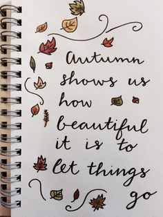 Currently my favourite quote. It's not super neat, but that's what happens when you add a paintbrush and a tired mind after a loooong day! Bullet Journal August, Bullet Journal Inspo, Bullet Journal Leaves, Autumn Bullet Journal, Bullet Journal Quotes, Bullet Journal Ideas Pages, Bullet Journal Spread, Bullet Journal Layout, Journal Pages