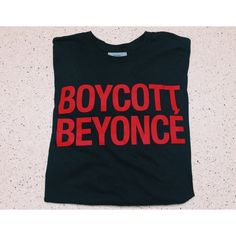 You can now buy 'Boycott Beyonce' shirts at the Formation tour featuring polyvore, women's fashion, clothing, tops, blue shirt, blue top and shirt top