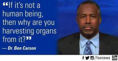 Ben Carson is an amazing man. Dr Ben, Life Is Precious, Ben Carson, Choose Life, Moral, God Bless America, Our Lady, In This World, It Hurts