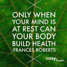 Soul at rest. Body in motion. That's our motto! #healthymindhealthybody #donnapartow