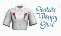 Sentate Poppy Shirt. A separated shirt version of my 4t2 conversion of Sentate's Poppy Dress. Eight colors, all morphs included.  Credits:  • Sentate for the original mesh  • Kimika for the Grabby Hands  Download