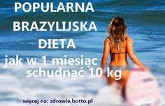 Jak schudnąć 10 kg w 1 miesiąc. Oto bardzo popularna brazylijska dieta
