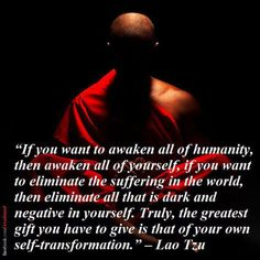 Lao Tzu Quote On Awakening Humanity & Getting Rid Of Negativity Quotes For Kids, Quotes To Live By, Me Quotes, Motivational Quotes, Epic Quotes, Yoga Quotes, Wisdom Quotes, Kahlil Gibran, The Words