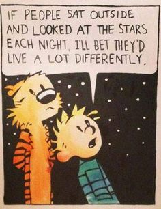 Calvin et Hobbes Now Quotes, Great Quotes, Quotes To Live By, Life Quotes, Inspirational Quotes, Motivational Quotes, Positive Quotes, Relationship Quotes, Calvin Und Hobbes
