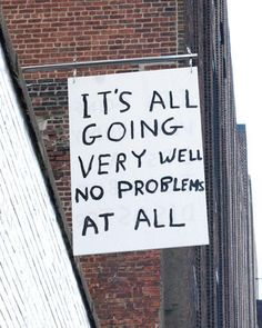 It's All Going Very.... by David Shrigley (2010)