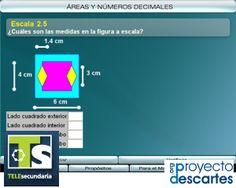 PROYECTO TELESECUNDARIA. Áreas y números decimales. Que los alumnos practiquen mentalmente la multiplicación de números decimales, aplicada al cálculo de medidas de figuras a escala.