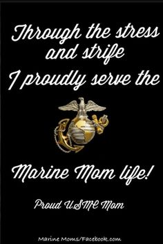 Discover and share Proud Of My Marine Quotes. Explore our collection of motivational and famous quotes by authors you know and love. Marine Mom Quotes, Military Quotes, Military Mom, Military Families, Marine Love, Navy Mom, Marines, Usmc, Proud Mom