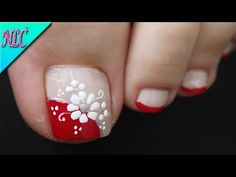 DISEÑO DE UÑAS PARA PIES FLOR EN BLANCO Y ROJO PRINCIPIANTES - FLOWERS NAIL ART - NLC - YouTube Pedicure Nail Art, Pedicure Designs, Diy Nail Designs, Simple Nail Art Designs, Pretty Toe Nails, Cute Toe Nails, Diy Nails, Feet Nail Design, Nagellack Design