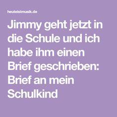 Jimmy geht jetzt in die Schule und ich habe ihm einen Brief geschrieben: Brief an mein Schulkind