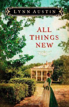 All Things New: Lynn Austin