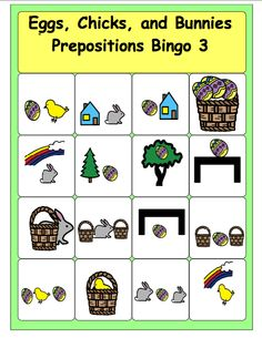 Eggs, Bunnies, and Chicks---Prepositions Bingo to download   - Pinned by @PediaStaff – Please Visit  ht.ly/63sNt for all our pediatric therapy pins