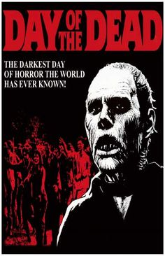 "A great poster from the George A Romero movie Day of the Dead! The third film of his ""Dead Trilogy"" - A classic of Zombie horror! Need Poster Mounts. Zombie Movies, Halloween Movies, Scary Movies, Old Movies, Halloween Ideas, George Romero Movies, Zombies, The Dead Movie, Day Of The Dead Artwork"