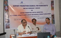 One day Workshop/Seminar on Export Promotion, Market Selection, Digital Marketing, Packaging, and Design & Product Development in Handicrafts Clusters of Eastern Region on 4th July,2017. #EPCHIndia #Seminars