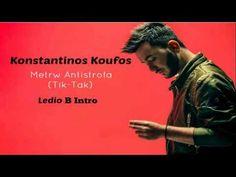 Konstantinos Koufos - Metrw Antistrofa (Tik Tak) [Ledio B Intro Edit] - YouTube