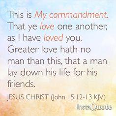John 15 : 12-13