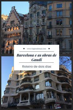 Roteiro de dois dias em Barcelona passando pelas obras de Gaudí. Dicas, passeios e muito mais. #barcelona #gaudi #viagensdemae