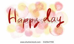 peach tone color vector background look like watercolor drop style with word Happy Day