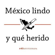 #Ayotzinapa verde de mota, blanco de coca y rojo tu sangre….