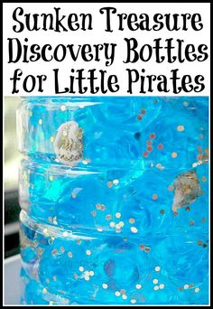 Sunken Treasure Discovery Bottles for Little Pirates -- 2 versions that are fun for older kiddos to make and explore (and fun for little ones to play with)!