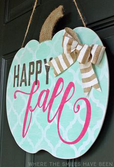Oh my goodness...this is SO CUTE!  I love the non-traditional, girly vibe!  Shabby Chic Happy Fall Pumpkin Door Hanger: My Girly Gourd! | Where The Smiles Have Been