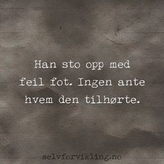 f8e6626a 52 Best Ordtak Og sitater images in 2019 | Quotations, Sayings, Wisdom