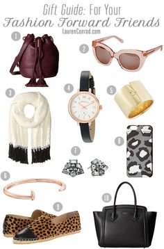 This gift guide is for all of our fashion forward ladies out there!