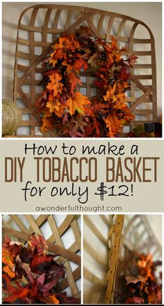 A Wonderful Thought Diy Tobacco Basket Handmade Home Decor, Diy Home Decor, Dyi, Tobacco Basket Decor, Tobacco Sticks, Crafts For Teens To Make, Vintage Baskets, Primitive Crafts, Primitive Homes