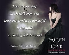 Fallen In Love ©Lauren Kate Fallen Saga, Fallen Novel, Fallen Series, Fallen Book, Fallen Angels, Lauren Kate, Love Lauren, Book Sleeve, I Believe In Love