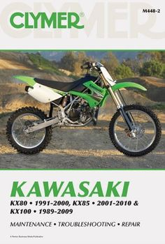 Bestseller Books Online Clymer Kawasaki KX80 1991-2000, KX85 2001-2010 & KX100 1989-2009 (Clymer Motorcycle Repair) Mike Morlan $26.56 - http://www.ebooknetworking.net/books_detail-1599693356.html