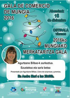 Aurtengo Gabonetako Merkataritza Gala-ra gonbidatzen zaituztegu!! Abenduak 16, Andramarin 20:00-etan. Os invitamos a la Gala de Comercio 2016, el 16 de diciembre a las 20:00 en Andramari.